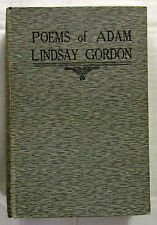 The Poems of Adam Lindsay Gordon Tipped In Plates Giles Reprint HC 1922  Scarce