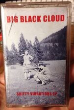 Shitty Vibrations by BIG BLACK CLOUD (rare Oop Cassette)