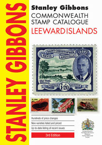 Leeward Islands Stamp Catalogue 3rd Edition by Stanley Gibbons 368 pages