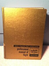 1975 CESSNA INTEGRATED FLIGHT TRAINING SYSTEM PROFESSIONAL MANUAL OF FLIGHT HC +