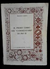 L22> IL PRIMO LIBRO DEI COMMENTARII DI PIO II ANNO 1966