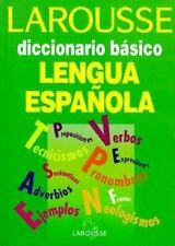 Larousse Diccionario Basico De LA Lengua Espanola-ExLibrary