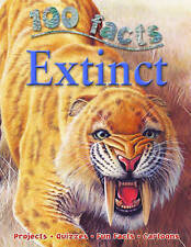 100 Facts Extinct by Miles Kelly Publishing Ltd (Paperback, 2015)