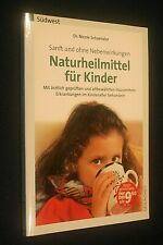 Naturheilmittel für Kinder   ---   Dr. Nicole Schaenzler