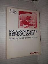 PROGRAMMAZIONE INDIVIDUALIZZATA strategie pratiche Rita Dunn Kenneth Dunn 1979