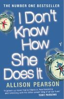 I Don't Know How She Does It: Blue Version,Allison Pearson
