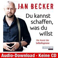 Hörbuch-Download (MP3) ★ Jan Becker: Du kannst schaffen, was du willst