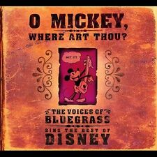 CD O Mickey Where Art Thou The Voices of Blugrass Sing Best of Disney