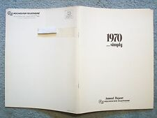 1970 ROCHESTER TELEPHONE CORPORATION ANNUAL REPORT … SIMPLY