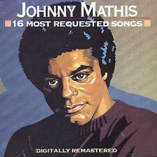 Johnny Mathis - 16 Most Requested Songs (CD, Jan-2005, Sony)