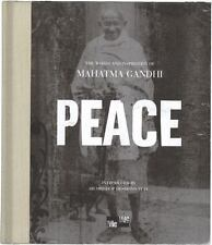 PEACE: THE WORDS AND INSPIRATION OF MAHATMA GANDHI by Mahatma Ghandi (2007, HB