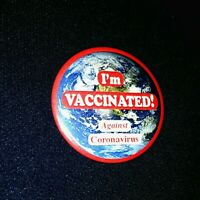 "The original ""I'm Vaccinated Against Corona"" 2 1/4"" Vaccine Pinback Button"