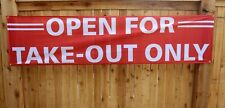 Now Open for Takeout Only Banner Sign Big 2' x 8' Restaurant Outdoor Vinyl Mesh