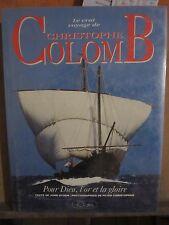 Le vrai voyage de Christophe Colomb/ texte de John Dyson; éd.Jean-Claude Lattès