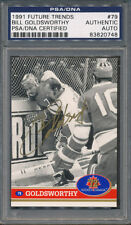 1991 Future Trends #79 Bill Goldsworthy PSA/DNA Certified Authentic Auto *0748