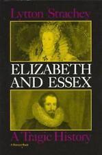 Elizabeth and Essex: A Tragic History-ExLibrary