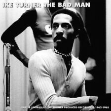 Ike Turner ‎– The Bad Man: Rare & Unreissued Produced Recordings 1962 (CD)  NEW