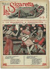 SATIRA-UMORISMO_La Sigaretta_Anno VII - N.321_Ed. Nerbini, 1912* vedi >>>