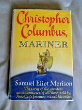 Christopher Columbus, Mariner     Samuel Eliot Morison   Signed  1st/1st