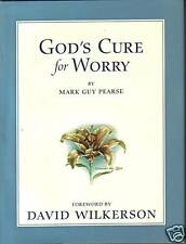 GOD'S CURE FOR WORRY BY MARK GUY PEARSE (2005) HARD