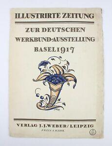 """Illustrierte Zeitung """"Deutsche Werkbund Ausstellung Basel 1917"""" Reklame"""