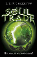 Very Good Richardson, E E, The Soul Trade, Paperback, Book