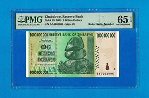 1 Billion Dollars Zimbabwe 2008 P83 PMG 65 Gem Uncirculated Radar Serial Number