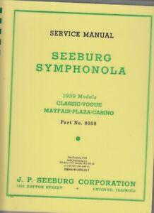 1939 SEEBURG SYMPHONOLA JUKEBOX SERVICE MANUAL BOOK Mayfair Plaza Casino