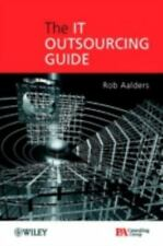 The IT Outsourcing Guide by Aalders, Rob