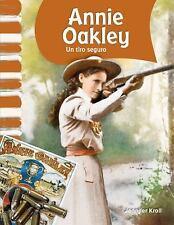 Annie Oakley: Un tiro seguro (Annie Oakley: Little Sure Shot) (Primary-ExLibrary