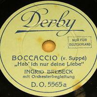 """INGRID BREBECK """"Boccaccio & Hoffmanns Erzählungen"""" Derby 78rpm 20cm"""
