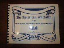 American Ancestry Clark Morton Tayman Millar Adams Families Genealogy 1995
