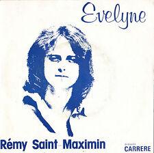 REMY SAINT-MAXIMIN EVELYNE / OASIS FRENCH 45 SINGLE