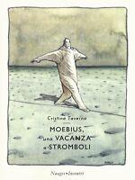 Moebius, una vacanza a Stromboli - Moebius