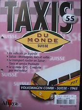 FASCICULE 55  BOOKLET TAXI DU MONDE  COMBI VOLKSWAGEN / SUISSE / 1965