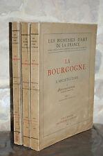 LA BOURGOGNE L'ARCHITECTURE 3 Vol. Les richesses d'Art de la France HAUTECOEUR