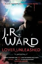 Lover Unleashed: Number 9 in series (Black Dagger B... by Ward, J. R. 0749955600