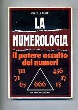 Felix Llaugé # LA NUMEROLOGIA # De Vecchi Editore 1977