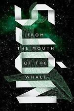 From The Mouth Of The Whale: A Novel: By Sj?n