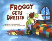 Froggy Gets Dressed Hardcover Jonathan London