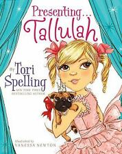 Presenting... Tallulah by Tori Spelling (2010, Hardcover)