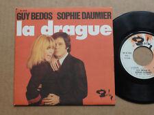"""DISQUE 45T DE GUY BEDOS & SOPHIE DAUMIER  """" LA DRAGUE """""""