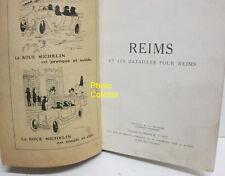 Guide Michelin des Champs de Bataille de REIMS - édition 1919 - 175 pages