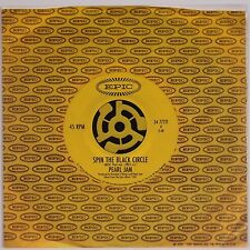 """PEARL JAM: Spin the Black CIrcle USA ORIG 45 7"""" Record MINT! Tremor Christ"""