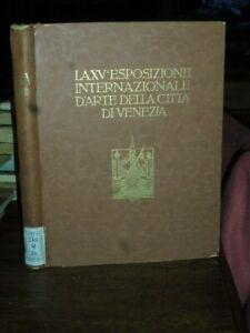 LA XV ESPOSIZIONE INTERNAZIONALE D'ARTE DELLA CITTA' DI VENEZIA 1926 - V. PICA