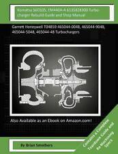 Komatsu S6D105, EM440A-A 6135828300 Turbocharger Rebuild Guide and Shop...