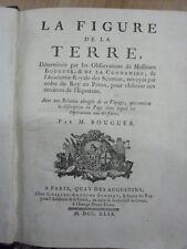 LA FIGURE DE LA TERRE, DÉTÉRMINÉE PAR LES OBSERVATIONS...Bouguer, Pierre - 1749