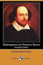 Shakespeare and Precious Stones by George Frederick Kunz (2007, Paperback)