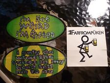 Three Different Stickers I'm Not Weird I'm Gifted-Voices in my head-Farfrompuken
