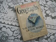 Van Loon's Geography, The Story of the World (1940 Hardcover w/DJ) Illustrated